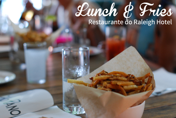 lunch and fries at raleigh hotel